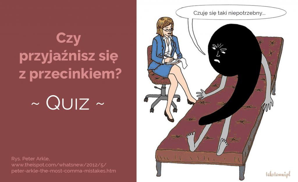 przecinki test, Czyprzyjaźnisz się zprzecinkiem?, Tekstowni.pl